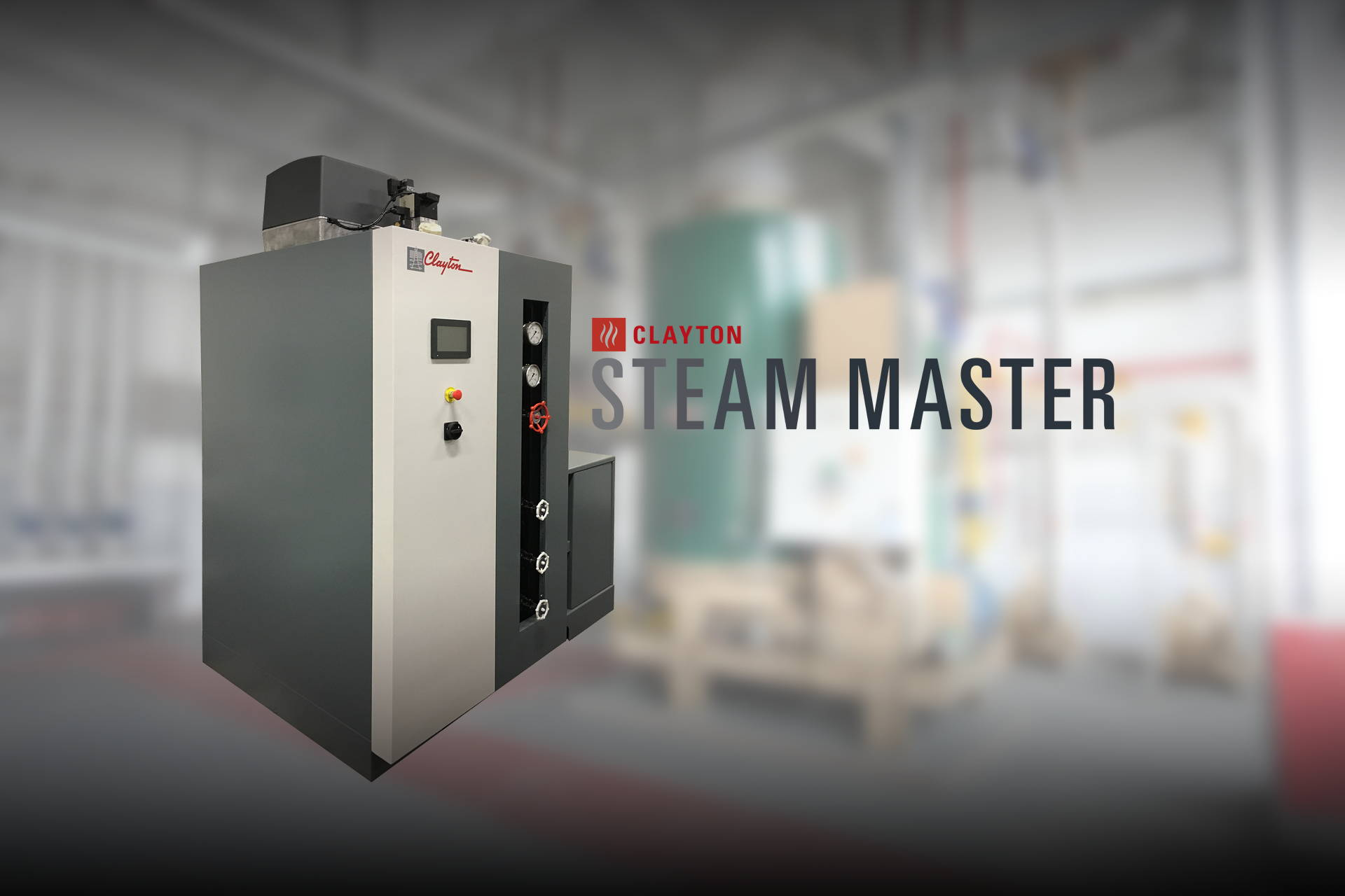 Clayton Industries<br /> World-wide leading manufacturer of equipment<br /> for industrial process steam generation
